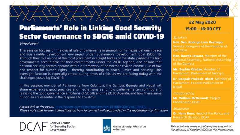 Parliaments' Role in Linking Good Security Sector Governance to SDG16 amid COVID-19